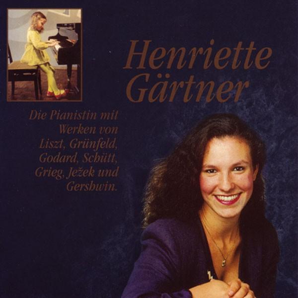 Henriette Gärtner: HENRIETTE GÄRTNER, PIANO