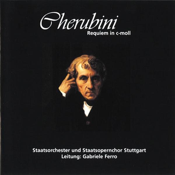 Staatsorchester Stuttgart: Ltg.: Gabriele Ferro - CHERUBINI - REQUIEM IN C-MOLL