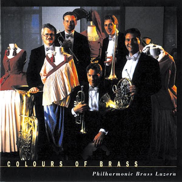 Philharmonic Brass Luzern: COLOURS OF BRASS