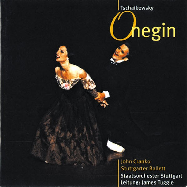 Staatsorchester Stuttgart: Ltg.: James Tuggle - ONEGIN