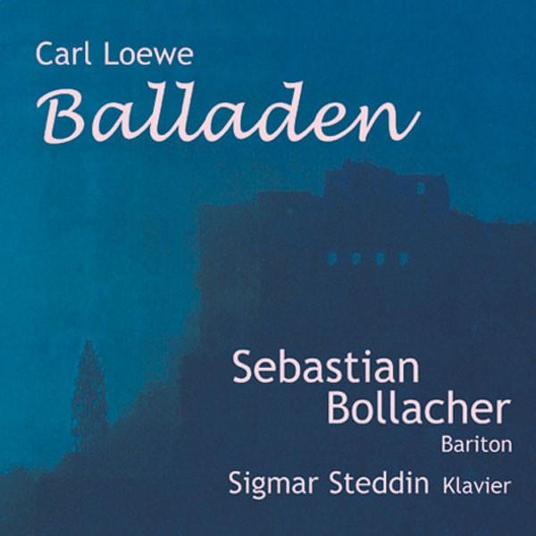 Sebastian Bollacher (Bariton), Sigmar Steddin (Klavier): CARL LOEWE BALLADEN