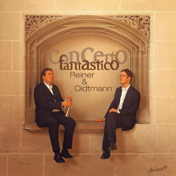 Reiner & Oidtmann: CONCERTO FANTASTICO