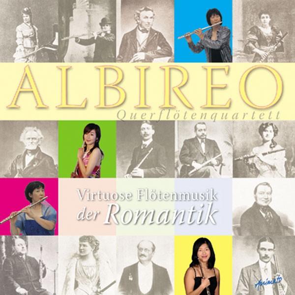 Albireo - Querflötenquartett: VIRTUOSE FLÖTENMUSIK DER ROMANTIK