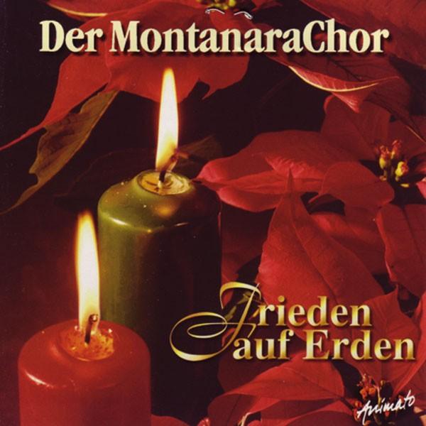 Montanara Chor: FRIEDEN AUF ERDEN