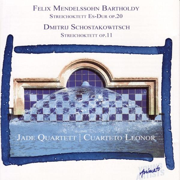Jade Quartett / Cuarteto Leonor: MENDELSSOHN, SCHOSTAKOWITSCH