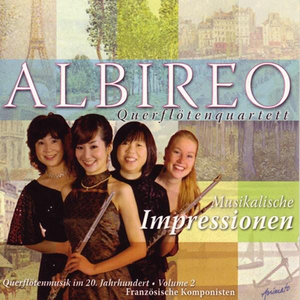 Albireo - Querflötenquartett: MUSIKALISCHE IMPRESSIONEN