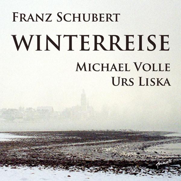 Michael Volle (Bariton), Urs Liska (Klavier): WINTERREISE
