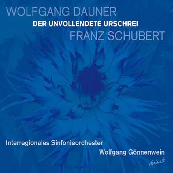 Interregionales Sinfonieorchester. Ltg.: Wolfgang Gönnenwein: DER UNVOLLENDETE URSCHREI