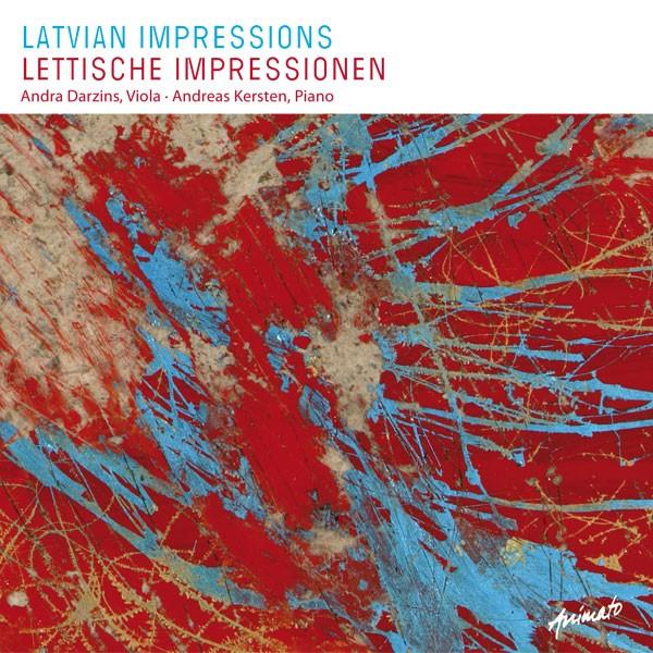Andra Darzins: LATVIAN IMPRESSIONS – LETTISCHE IMPRESSIONEN