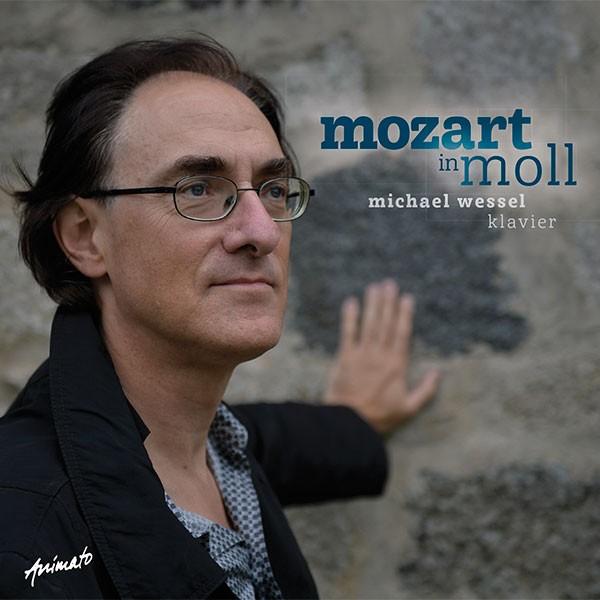 Michael Wessel: MOZART IN MOLL