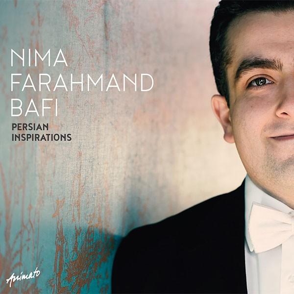 Nima Farahmand Bafi: PERSIAN INSPIRATIONS