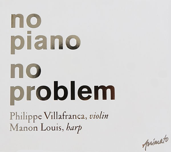 Philippe Villafranca, Manon Louis: NO PIANO NO PROBLEM