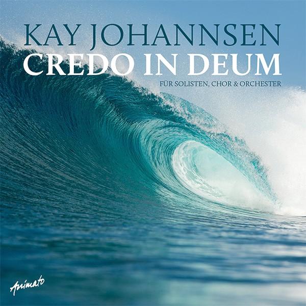 Kay Johannsen: CREDO IN DEUM