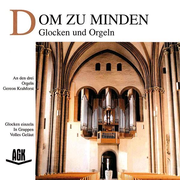 Gereon Krahforst: DOM ZU MINDEN - Glocken und Orgeln