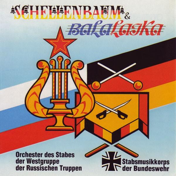 Stabsmusikkorps der Bundeswehr: Schellenbaum & Balalaika