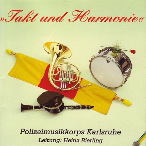 Polizeimusikkorps Karlsruhe: Ltg. Heinz Bierling: Takt und Harmonie