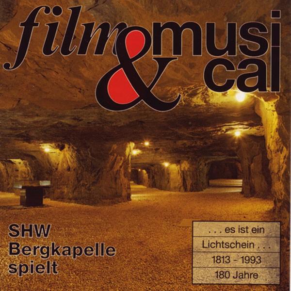 SHW-Bergkapelle, Dir.: Philip Walford: Film & Musical