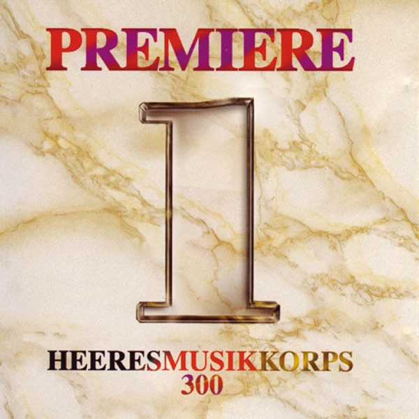 Heeresmusikkorps 300 Koblenz: Ltg. Thomas Klinkhammer: Premiere