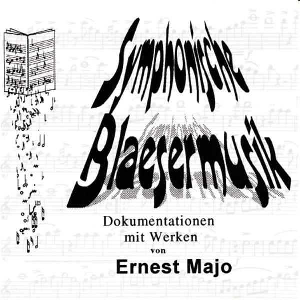 Ernest Majo: Symphonische Bläsermusik