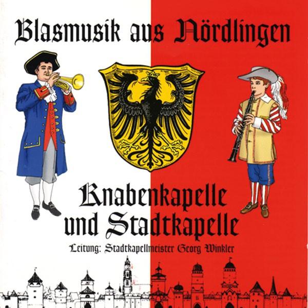 Knaben- & Stadtkapelle Nördlingen, Ltg.: Georg Winkler: Blasmusik aus Nördlingen