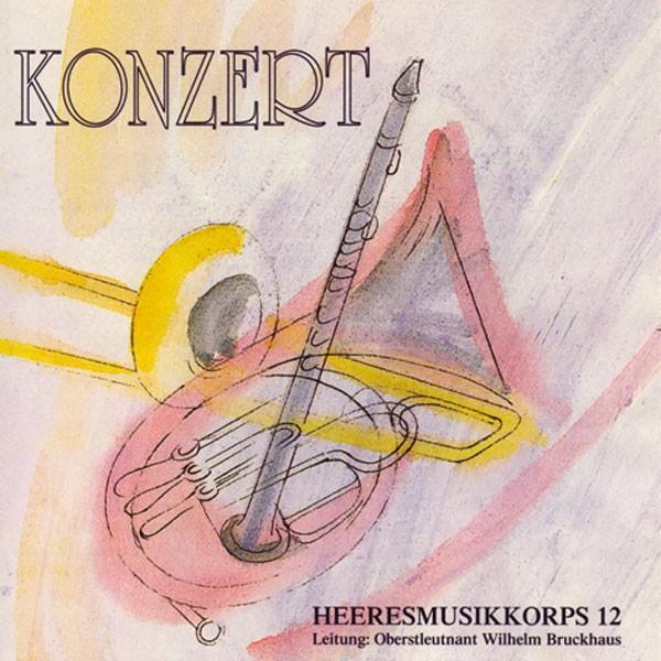 Heeresmusikkorps 12 Veitshöchheim: Ltg. Wilhelm Bruckhaus: Konzert