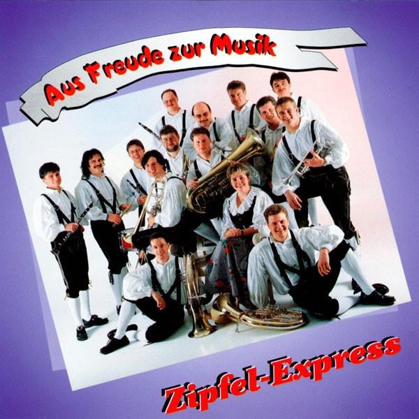 Blaskapelle Zipfelexpress: Aus Freude zur Musik