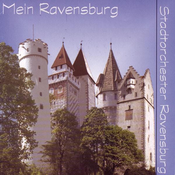 Stadtorchester Ravensburg: Mein Ravensburg
