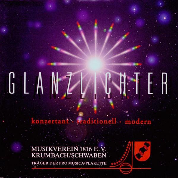 Musikverein Krumbach, Dir.: Berthold Leicht: Glanzlichter