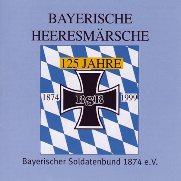 Heeresmusikkorps 12 Veitshöchheim: Ltg. Wilhelm Bruckhaus: Bayerische Heeresmärsche