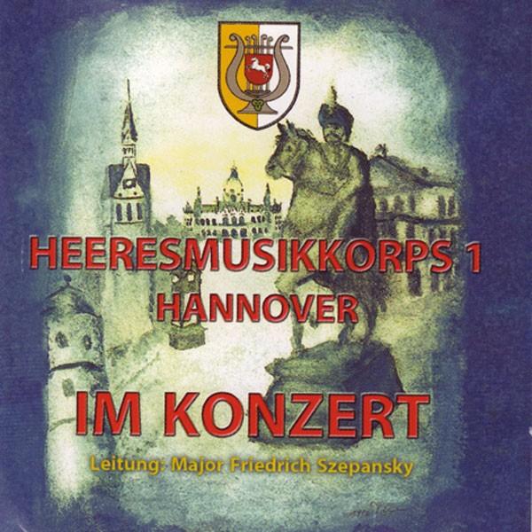 Heeresmusikkorps 1 Hannover: Ltg. Friedrich Szepansky: Im Konzert