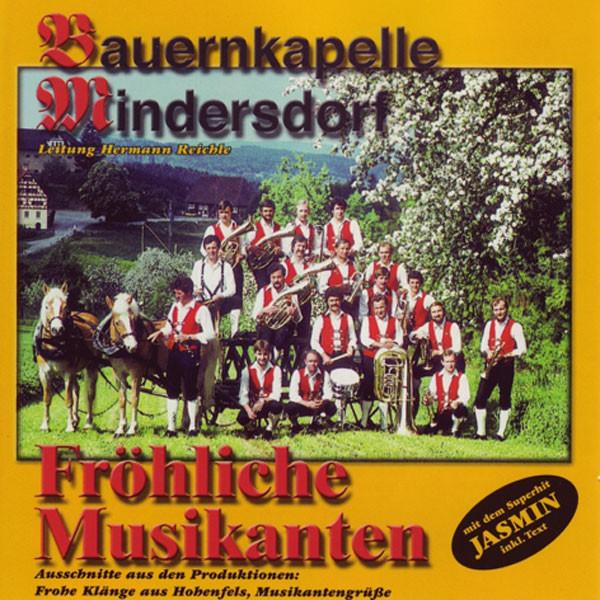 Bauernkapelle Mindersdorf, Dir.: Hermann Reichle: Fröhliche Musikanten