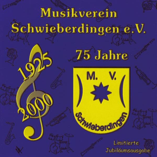 Musikverein Schwieberdingen, Dir.: Peter Kopp: 75 Jahre...