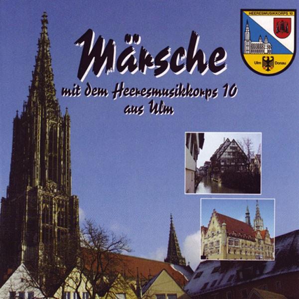 Heeresmusikkorps 10 Ulm: Märsche mit dem HMK 10