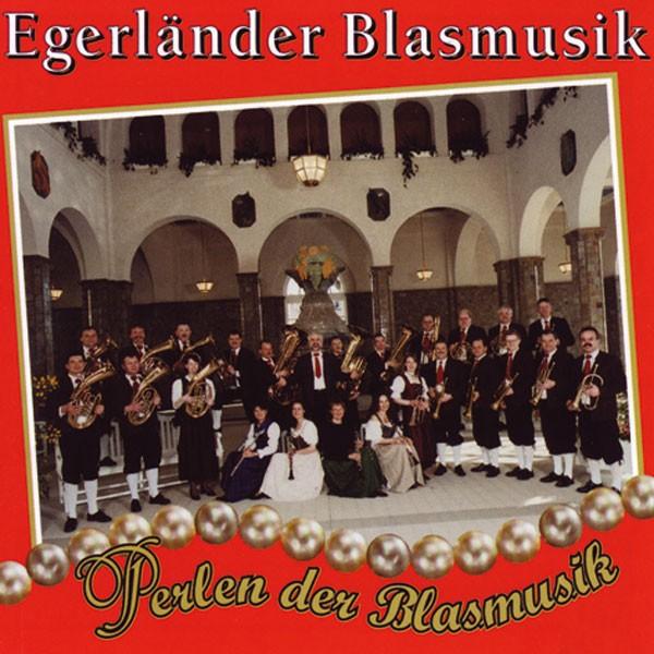 Egerländer Blasmusik, Ltg.: Rudi Bock: Perlen der Blasmusik