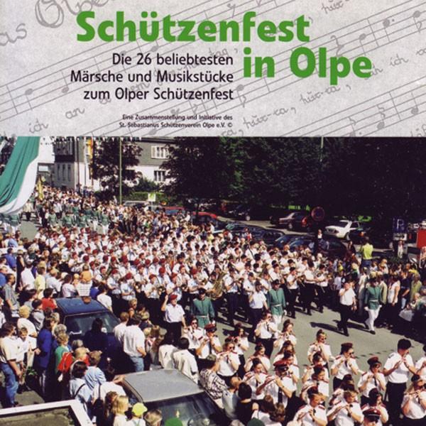Sankt Sebastianus-Schützenverein Olpe: Schützenfest in Olpe