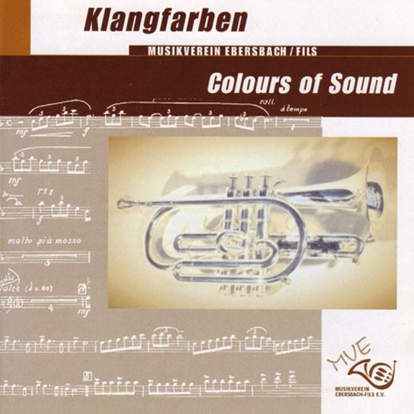 Musikverein Ebersbach/Fils: Klangfarben - Colours Of Sound
