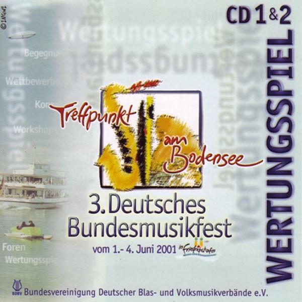 3. Deutsches Bundesmusikfest 2001 Doppel-CD: Wertungsspiel