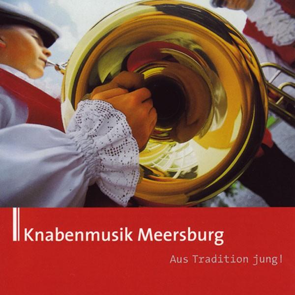 Knabenmusik Meersburg, Ltg.: Werner Asmacher: Aus Tradition jung