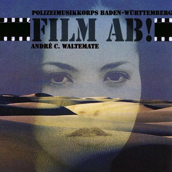 Polzeimusikkorps BW, Ltg.: André C. Waltemate: Film ab!