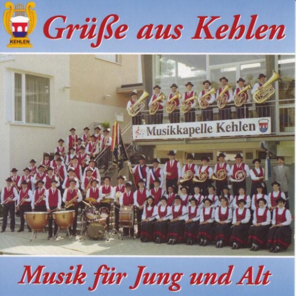 Musikverein Kehlen: Grüße aus Kehlen