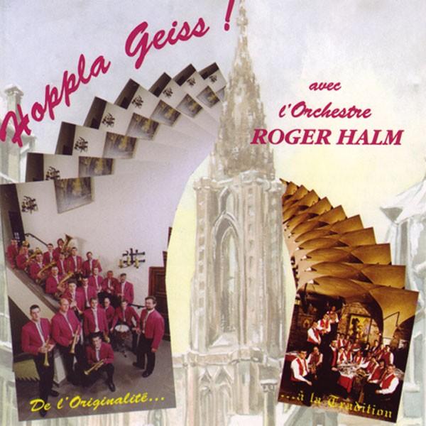 l'Orchestre Roger Halm: Hoppla Geiss!