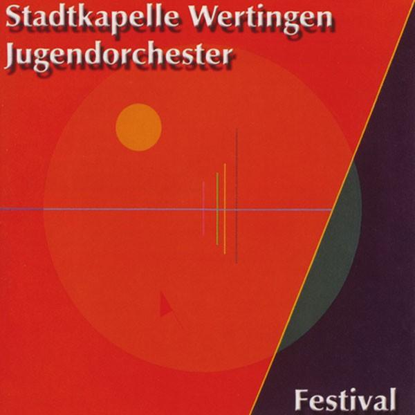 Stadtkapelle Wertingen, Dir.: Gerhard Kratzer: Festival