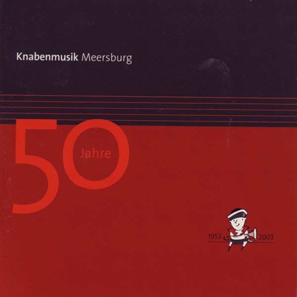 Knabenmusik Meersburg, Ltg.: Werner Asmacher: 50 Jahre