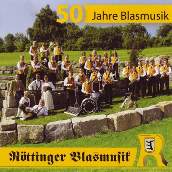 Musikverein Röttingen, Ltg.: Jürgen Bermanseder: 50 Jahre Blasmusik