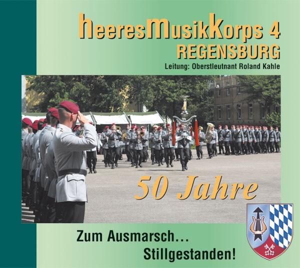 Heeresmusikkorps 4 Regensburg: Ltg. Roland Kahle: Zum Ausmarsch... Stillgestanden!