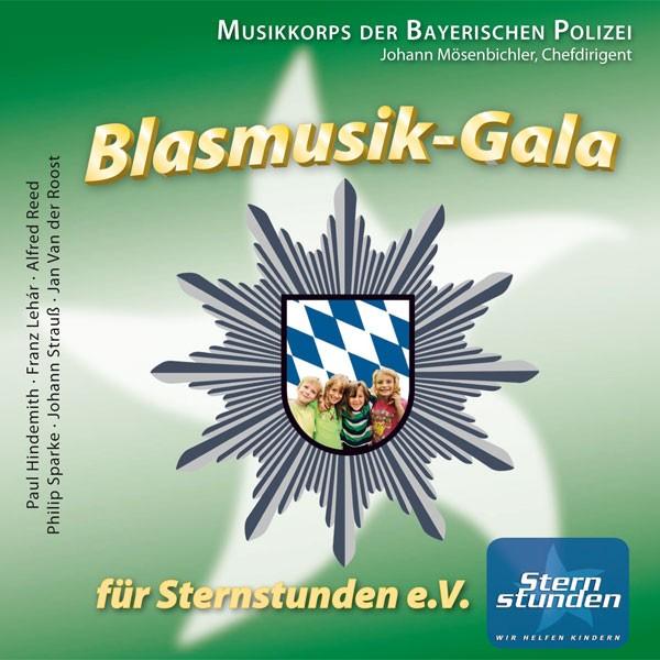 Polizeiorchester Bayern: Ltg. Johann Mösenbichler: BLASMUSIK-GALA FÜR STERNSTUNDEN e.V.