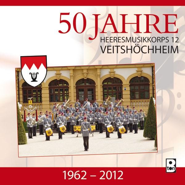 Heeresmusikkorps 12 Veitshöchheim: Ltg. Burkard Zenglein: 50 Jahre Heeresmusikkorps 12