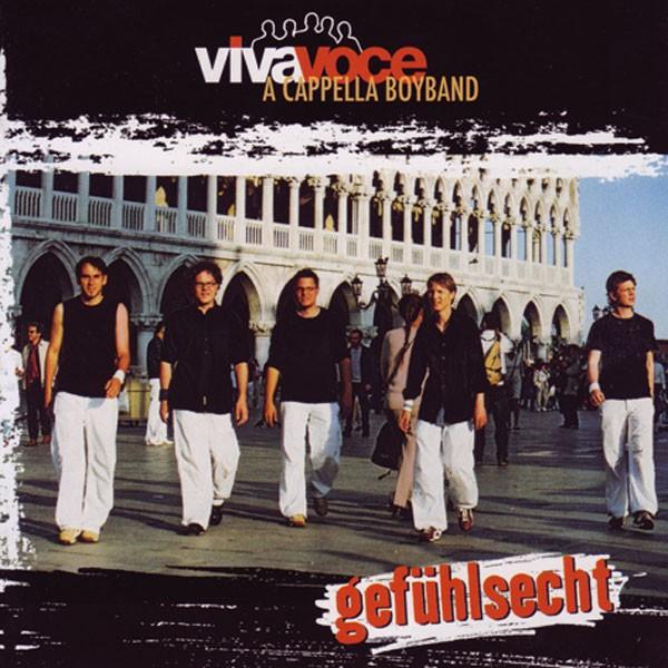 VIVA VOCE die a cappella Band: GEFÜHLSECHT