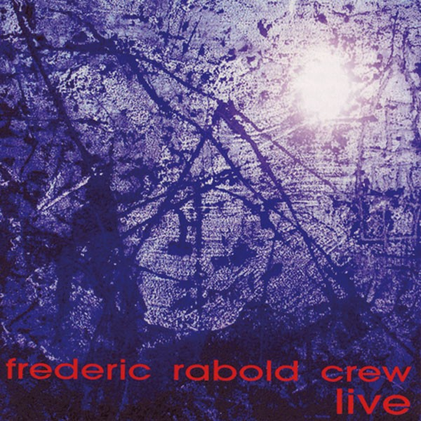 Frederic Rabold Crew: Frederic Rabold 'live'