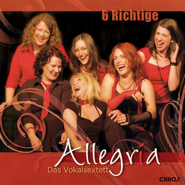 Allegria - Das Vokalsextett: 6 Richtige!